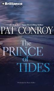 The Prince of Tides - Pat Conroy, Dan John Miller