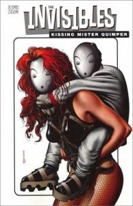 The Invisibles, Vol. 6: Kissing Mister Quimper - Ivan Reis, Chris Weston, Grant Morrison