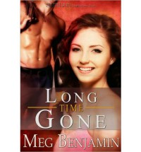 Long Time Gone - Meg Benjamin