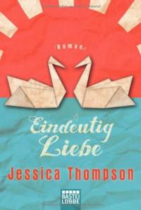Eindeutig Liebe - Jessica Thompson