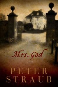 Mrs. God: A Novel - Peter Straub