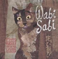 Wabi Sabi - Mark Reibstein, Ed Young