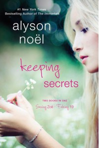 Keeping Secrets - Alyson Noel