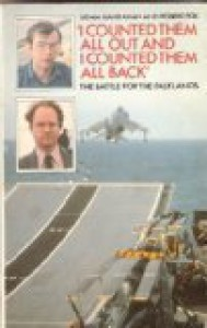 """I Counted Them All Out And I Counted Them All Back"": The Battle For The Falklands - Brian Hanrahan, Robert Fox"