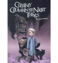 Courtney Crumrin: Night Things v. 1 - Ted Naifeh