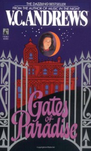 Gates of Paradise - V.C. Andrews, Andrew Neiderman