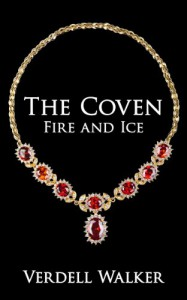 The Coven: Fire and Ice - Verdell Walker