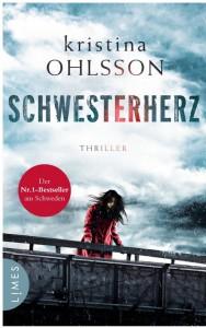Schwesterherz: Thriller (Martin Benner, Band 1) - Kristina Ohlsson, Susanne Dahmann