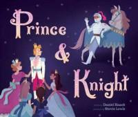 Prince & Knight - Daniel Haack, Stevie Lewis