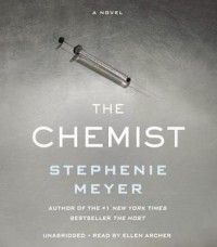 The Chemist - Stephenie Meyer, Ellen Archer