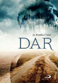 Dar - Arkadiusz Paśnik
