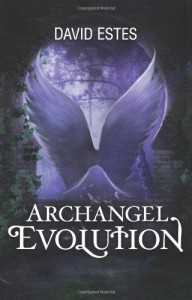 Archangel Evolution: Book Three of the Evolution Trilogy - David Estes