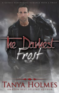The Darkest Frost, Vol 1 of a 2-part serial (TDF, #1)  - Tanya Holmes