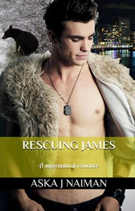 Rescuing James: a gay shifter romance (Secrets from the Darkest Corners of the Mind Book 1) - Aska J. Naiman