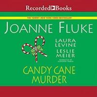 Candy Cane Murder - Leslie Meier, Laura Levine, Joanne Fluke, Suzanne Toren