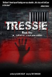 Tressie 1: Demon Born in Blood - Blaine Hislop, Tom Townsend