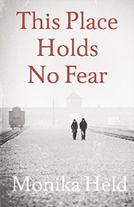 This Place Holds No Fear - Anne Posten, Monika Held