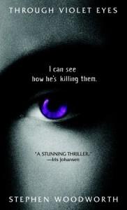 Through Violet Eyes - Stephen Woodworth