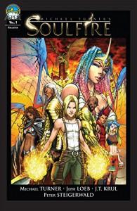 Soulfire Vol. 1 - Peter Steigerwald, Jeph Loeb, Michael Turner, Michael Turner