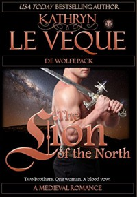 The Lion of the North (De Wolfe Pack) - Kathryn Le Veque