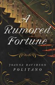 A Rumored Fortune - Joanna Davidson Politano