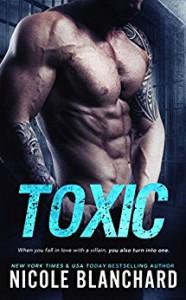 Toxic - Nicole Blanchard