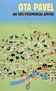 Jak tata przemierzał Afrykę - Ota Pavel