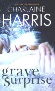 Grave Surprise  - Charlaine Harris