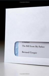 The Bill from My Father: A Memoir - Bernard Cooper