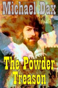 The Powder Treason - Michael Dax
