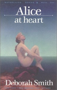 Alice at Heart - Deborah Smith