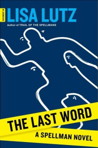 The Last Word  - Lisa Lutz