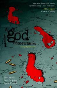 A God Somewhere - John Arcudi, Peter Snejbjerg