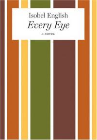 Every Eye - Isobel English