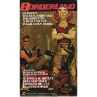 Borderland 1 (Signet) - Terri Windling;Steven R Boyett;Bellamy Bach;Charles De Lint;Ellen Kushner