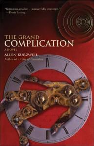 The Grand Complication - Allen Kurzweil