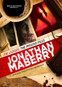The Missing Files (Joe Ledger) - Jonathan Maberry