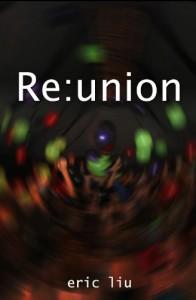 Re:union - Eric Liu