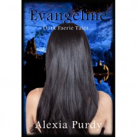 Evangeline (A Dark Faerie Tale, #0.5) - Alexia Purdy