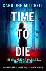 Time to Die  - Caroline Mitchell
