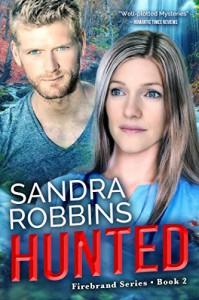 Hunted (Firebrand Book 2) - Sandra Robbins
