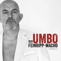 Der Feinripp-Macho - Hans Umschaden, Hans Umschaden, Hans Umschaden