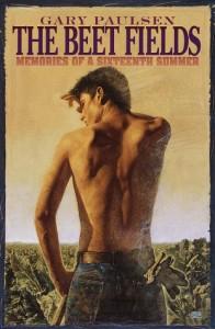 The Beet Fields: Memories of a Sixteenth Summer - Gary Paulsen