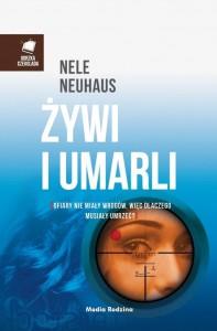 Żywi i umarli - Nele Neuhaus, Miłosz Urban