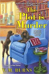 The Plot Is Murder (Mystery Bookshop) - V.M. Burns