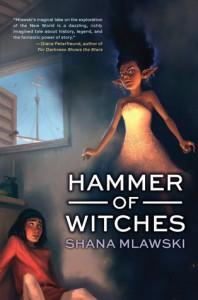 Hammer of Witches - Shana Mlawski