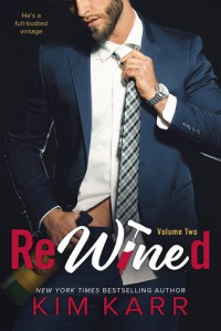 ReWined: Volume 2   - Kim Karr