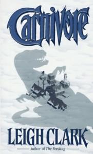 Carnivore by Leigh Clark (1997-04-01) - Leigh Clark