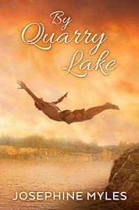 By Quarry Lake - Josephine Myles