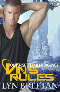 Vin's Rules: A Science Fiction Romance (Outer Settlement Agency Book 4) - Lyn Brittan